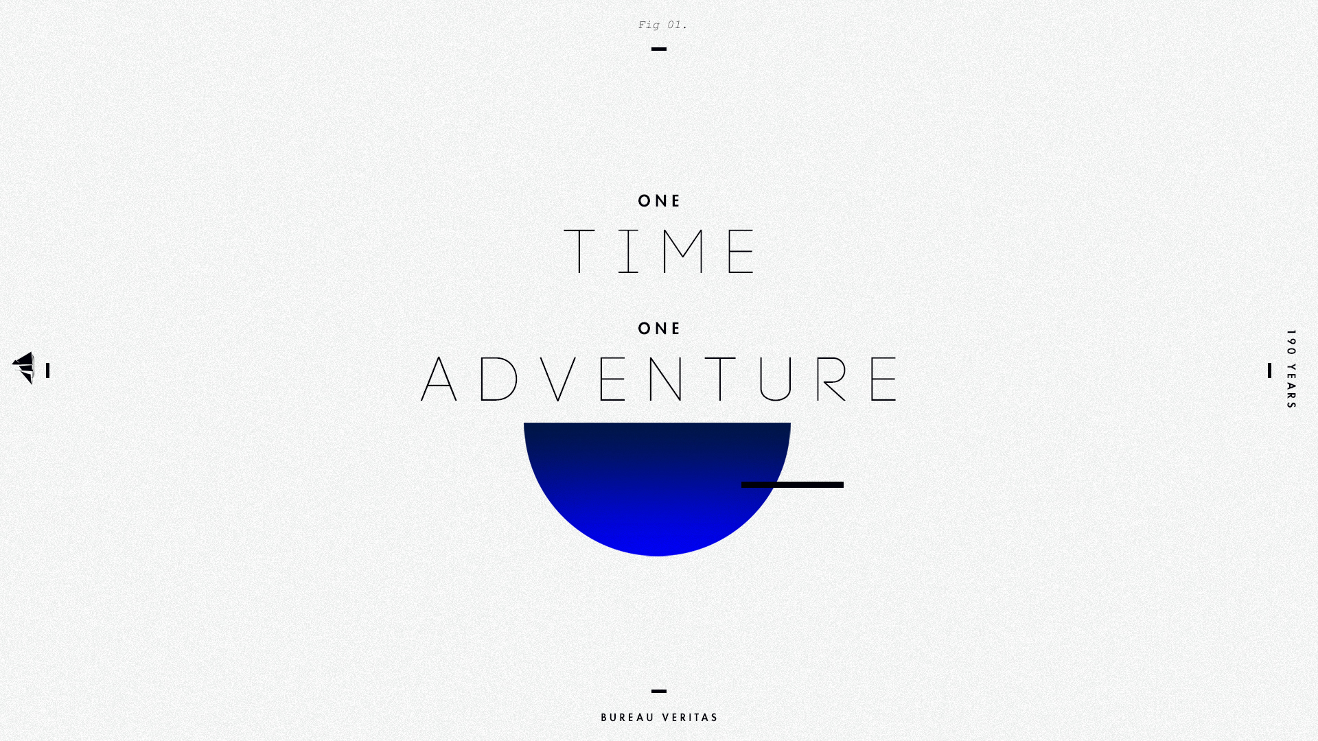 Bureau Veritas - One Time, One Adventure